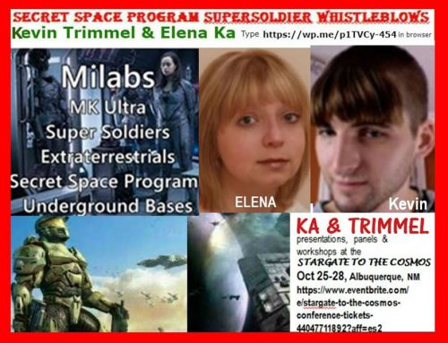 SECRET SPACE PROGRAM TRAINED PSYCHIC SUPERSOLDIERS WHISTLEBLOW: Kevin Trimmel with Elena Ka