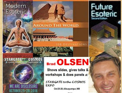 TRUTH OF OUR ET HERITAGE WILL RELEASE OUR POTENTIAL FOR GOLDEN AGE: Brad Olsen's Documentation