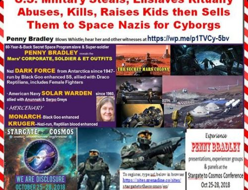 SECRET SPACE PROGRAM Kidnaps, Enslaves, Kills & Revives Kids for Body Parts & The Dark Fleet on Mars–PENNY BRADLEY Reveals All (in interview with the Lessins)